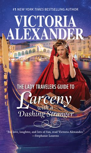 The Lady Travellers Guide To Larceny With A Dashing Stranger