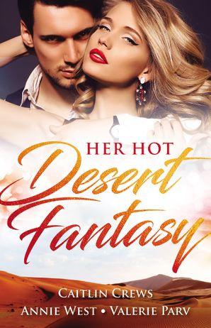 Her Hot Desert Fantasy - 3 Book Box Set