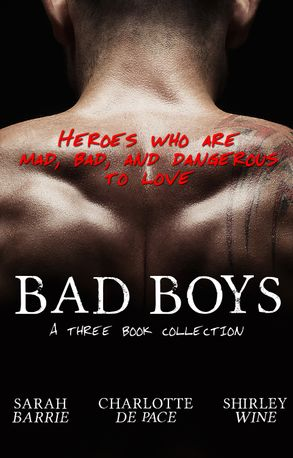 Cover image - Bad Boys - Three Book Collection