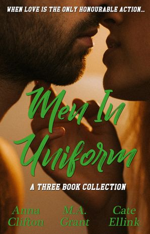 Men In Uniform - Three Book Collection/Copping It Sweet/Lace & Lead/The Virginity Mission