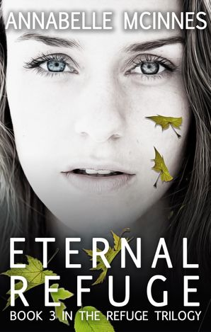 Eternal Refuge (The Refuge Trilogy, #3)