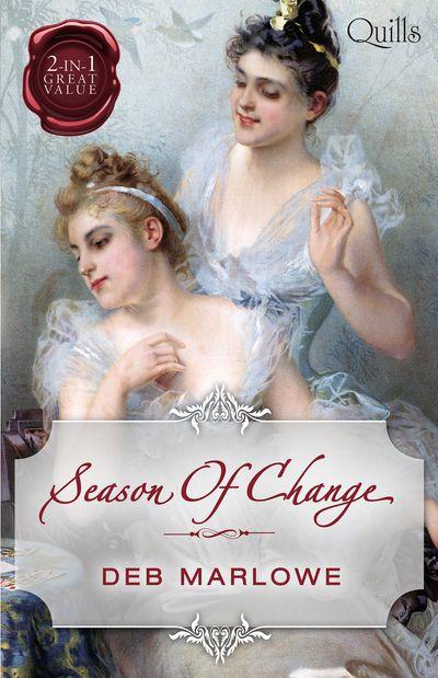 Season Of Change/Her Cinderella Season/Scandalous Lord, Rebellious