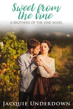 Cover image - Sweet From The Vine