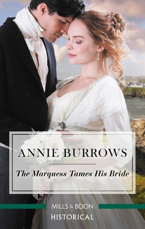 The Marquess Tames His Bride