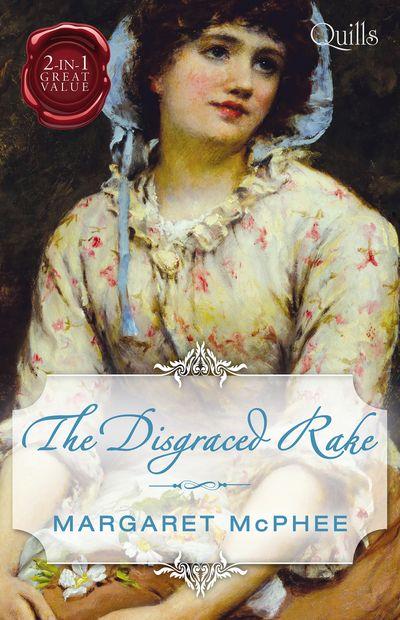 The Disgraced Rake/The Gentleman Rogue/The Lost Gentleman
