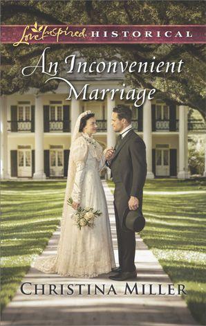 An Inconvenient Marriage
