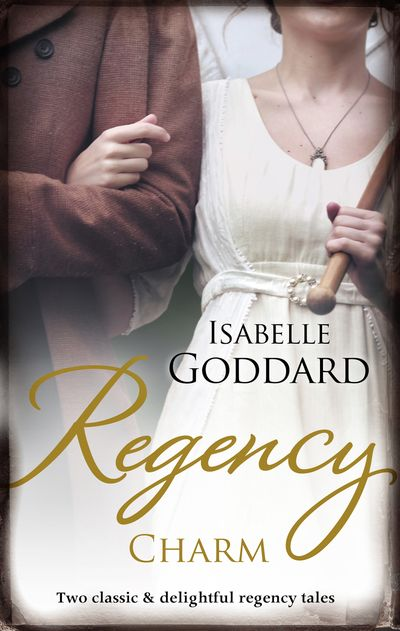 Regency Charm/The Earl Plays With Fire/The Major's Guarded Heart