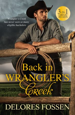 Back In Wrangler's Creek [2 Books In 1]