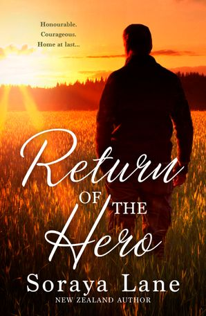 Return Of The Hero/Soldier On Her Doorstep/The Army Ranger's Return/The Soldier's Sweetheart