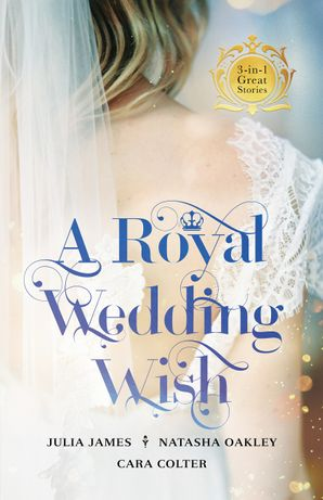 A Royal Wedding Wish - 3 Book Box Set