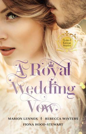 A Royal Wedding Vow - 3 Book Box Set