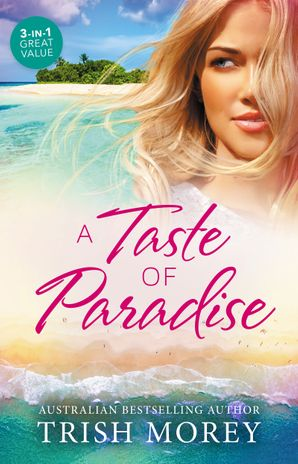 A Taste Of Paradise - 3 Book Box Set