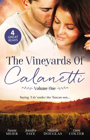 The Vineyards Of Calanetti Volume 1 - 4 Book Box Set