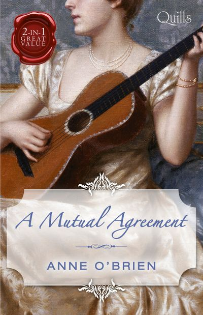 A Mutual Agreement/The Runaway Heiress/Compromised Miss