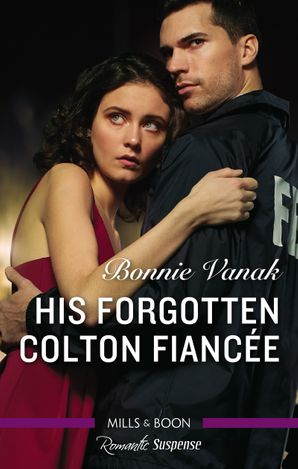 His Forgotten Colton Fiancee
