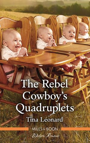 The Rebel Cowboy's Quadruplets