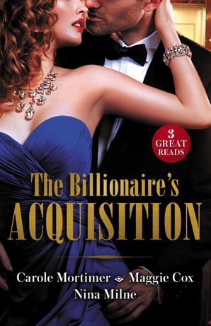 The Billionaire's Acquisition/The Talk Of Hollywood/A Devilishly Dark Deal/How To Bag A Billionaire