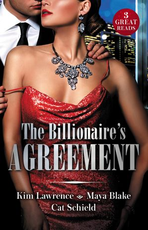 The Billionaire's Agreement/A Spanish Awakening/Marriage Made Of Secrets/The Rogue's Fortune