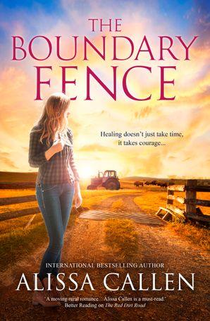 The Boundary Fence (A Woodlea Novel, #7)