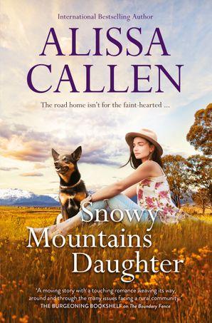 Snowy Mountains Daughter (A Bundilla Novel, #1)