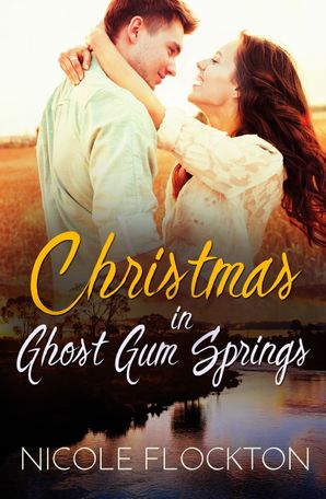 Christmas In Ghost Gum Springs