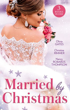 Married By Christmas/His Pregnant Christmas Bride/Carter Bravo's Christmas Bride/His Texas Christmas Bride