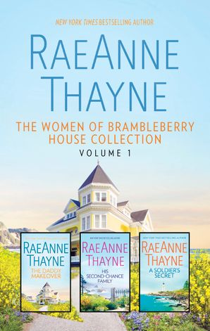 A Change Of Heart/The Daddy Makeover/His Second-Chance Family/A Soldier's Secret