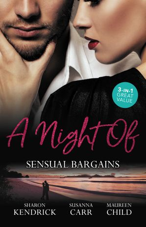 A Night Of Sensual Bargains/Finn's Pregnant Bride/A Deal With Benefits/After Hours With Her Ex