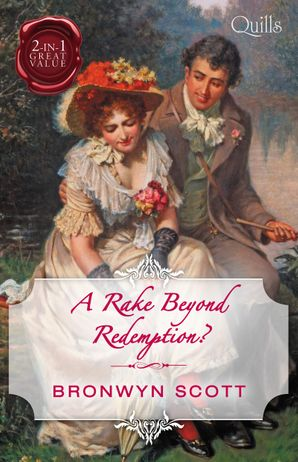 A Rake Beyond Redemption?/How to Disgrace a Lady/How to Ruin a Reputation