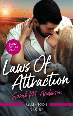 Laws Of Attraction/A Man of His Word/A Man of Privilege/A Man of Distinction