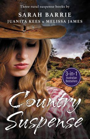 Cover image - Country Suspense/Legacy Of Hunters Ridge/Secrets at Wongan Creek/Beneaththe Skin
