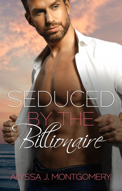 Seduced by the Billionaire (Billionaires & Babies, #3)