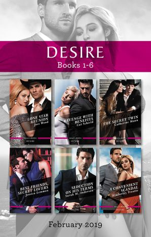Desire Box Set 1-6/Lone Star Reunion/Revenge with Benefits/The Secret Twin/Best Friends, Secret Lovers/Seduction on His Terms/A Convenient Sc