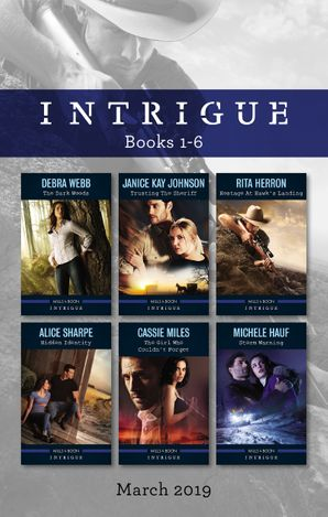 Intrigue Box Set 1-6/The Dark Woods/Trusting the Sheriff/Hostage at Hawk's Landing/Hidden Identity/The Girl Who Couldn't Forget/Storm Warni