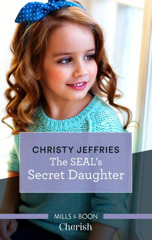 The SEAL's Secret Daughter