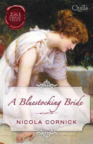 A Bluestocking Bride/The Last Rake In London/The Rake's Mistres