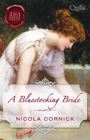 A Bluestocking Bride/The Last Rake In London/The Rake's Mistres