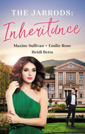 The Jarrods Inheritance Bks 4-6/Taming Her Billionaire Boss/Wedding His Takeover Target/Inheriting His Secret Baby