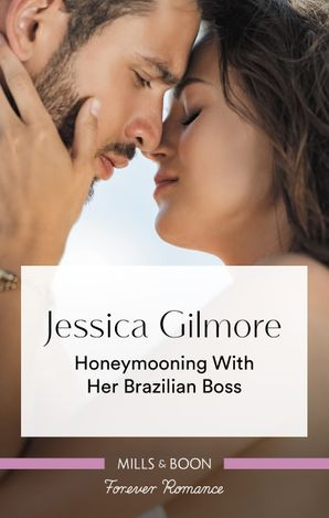Honeymooning with Her Brazilian Boss