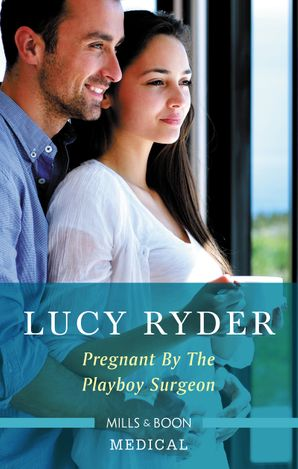 Pregnant by the Playboy Surgeon