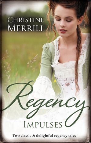 Regency Impulses/The Truth About Lady Felkirk/A Ring from a Mar