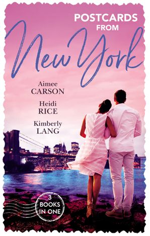 Postcards From New York/The Unexpected Wedding Guest/Maid of Dishonour/Last Groom Standing