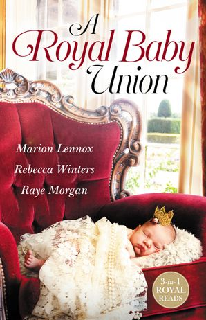 A Royal Baby Union/Claimed
