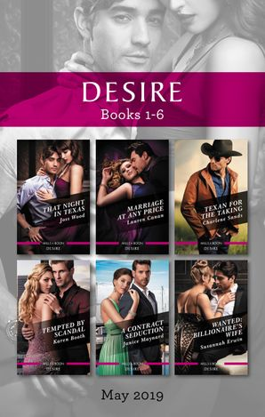 That Night in Texas/Marriage at Any Price/Texan for the Taking/Tempted by Scandal/A Contract Seduction/Wanted