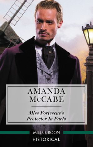 Miss Fortescue's Protector in Paris