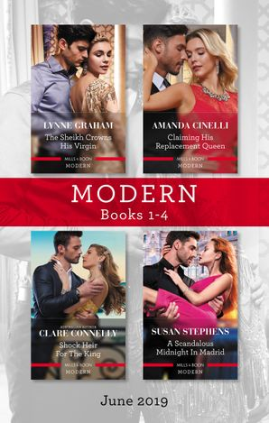 Modern Box Set 1-4/The Sheikh Crowns His Virgin/Claiming His Replacement Queen/Shock Heir for the King/A Scandalous Midnight in Madr