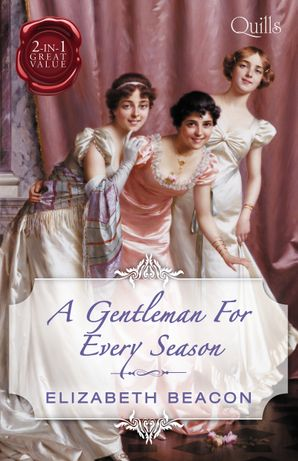A Gentleman For Every Season/Lord Laughraine's Summer Promise/Redemption of the Rake