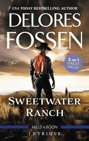 Sweetwater Ranch Bks 1-3/Maverick Sheriff/Cowboy Behind the Badge/Rustling Up Trouble
