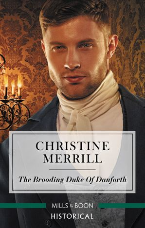 The Brooding Duke of Danforth