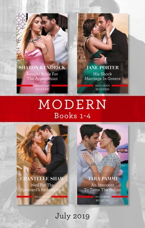 Modern Box Set 1-4/Bought Bride for the Argentinian/His Shock Marriage in Greece/Wed for the Spaniard's Redemption/An Innocent to Tame the Ita